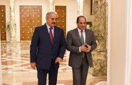 السيسي يستقبل حفتر ويؤكد علي دعم مصر لمكافحة الارهاب والتطرف بليبيا