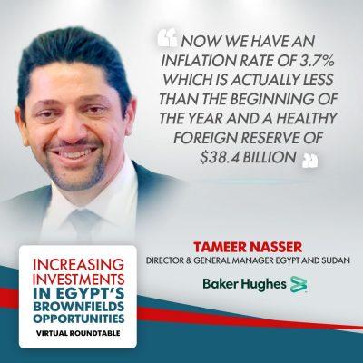 المدير العام لشركة بيكر هيوز لمصر والسودان : معدل التضخم في مصر يبلغ نحو 3.7٪ وتحسن في حجم الاستثمارات