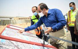 الرئيس السيسي يتفقد أعمال تطوير عدد من المحاور والطرق الجديدة بمنطقة شرق القاهرة